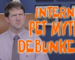 Top Internet Pet Myths… Debunked!